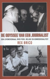 Rex Brico, Over Pers, Religie en Homoseksualiteit